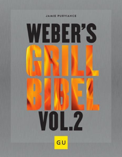 Weber`s Grillbibel Vol. 2